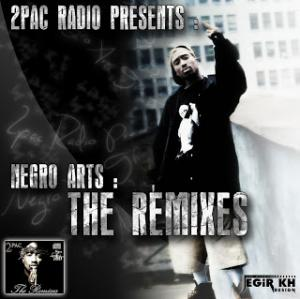 2 Pac - Radio, Negro Arts - The Remixes (2012) MP3