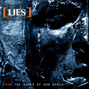 Lies - From the Ashes of Our World (2013) MP3