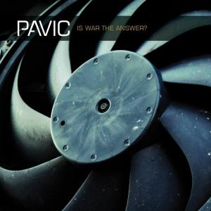 Pavic - Is War The Answer? (2014) MP3