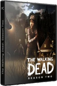 The Walking Dead: The Game. Season 2 - Episode 1 and 2 [RePack] от Fenixx (2014) PC