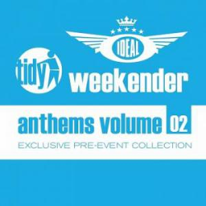 VA - Ideal Tidy Weekender Anthems: Volume 2 (2014) MP3