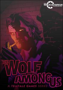 The Wolf Among Us - Episode 1 and 2 [RePack] от R.G. Механики (2014) PC
