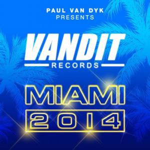 VA - Paul van Dyk  presents - VANDIT Records Miami 2014 (2014) MP3
